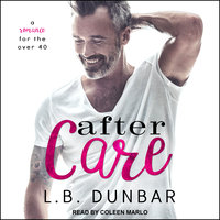 After Care: A Romance for the Over 40 - L.B. Dunbar