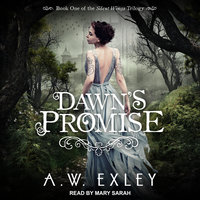 Dawn's Promise - A.W. Exley