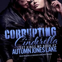 Corrupting Cinderella - Autumn Jones Lake
