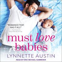 Must Love Babies - Lynnette Austin