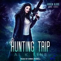 Hunting Trip - Al K. Line