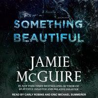 Something Beautiful - Jamie McGuire