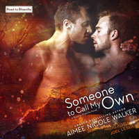 Someone to Call My Own - Aimee Nicole Walker