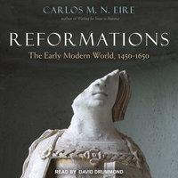 Reformations - Carlos M. N. Eire