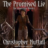The Promised Lie: The Unwritten Words I - Christopher Nuttall