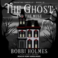 The Ghost and the Muse - Bobbi Holmes, Anna J. McIntyre