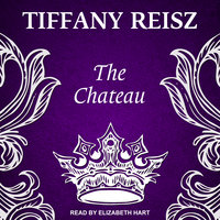 The Chateau - Tiffany Reisz