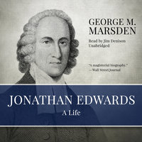 Jonathan Edwards - George M. Marsden