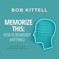 Memorize This - Bob Kittell