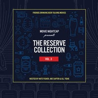 Movie Nightcap: The Reserve Collection, Vol. 3 - Nate Fisher,Abe Saffer