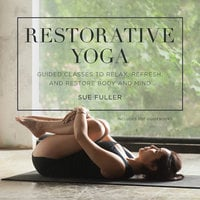 Restorative Yoga - Sue Fuller