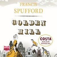 Golden Hill - Francis Spufford
