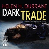 Dark Trade - Helen H. Durrant