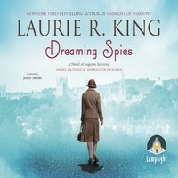 Dreaming Spies - Laurie R. King
