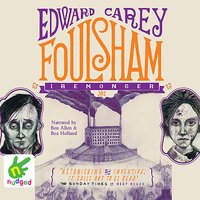 Foulsham - Edward Carey