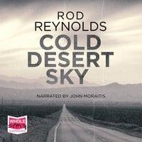 Cold Desert Sky - Rod Reynolds