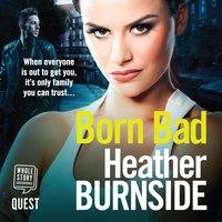 Born Bad - Heather Burnside