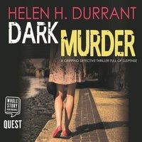 Dark Murder - Helen H. Durrant