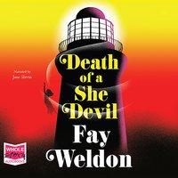 Death of a She Devil - Fay Weldon