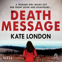 Death Message - Kate London