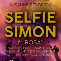 Selfie-Simon ft. Rosa(R) - Susanne Foldberg
