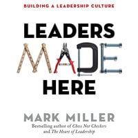 Leaders Made Here - Mark Miller