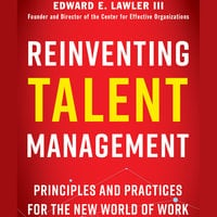 Reinventing Talent Management - Edward E. Lawler