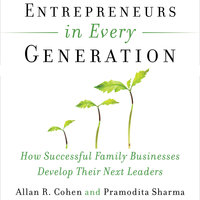 Entrepreneurs in Every Generation - Allan Cohen, Pramodita Sharma