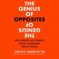 The Genius of Opposites - Jennifer B. Kahnweiler