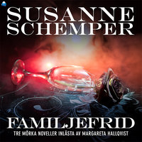 FAMILJEFRID – en novellsamling - Susanne Schemper