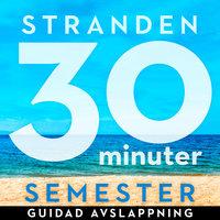 30 minuter semester - STRANDEN - Ola Ringdahl