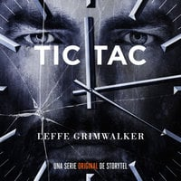 Tic Tac - T1E01 - Leffe Grimwalker