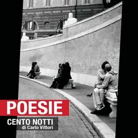 Cento notti - Carlo Vittori