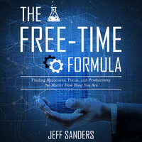 The Free-Time Formula - Jeff Sanders