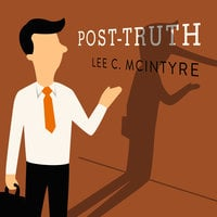 Post-Truth - Lee McIntyre
