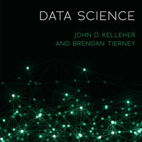 Data Science - John D. Kelleher,Brendan Tierney