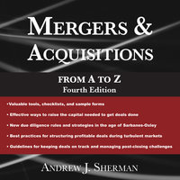 Mergers & Acquisitions from A to Z Fourth Edition - Andrew J. Sherman