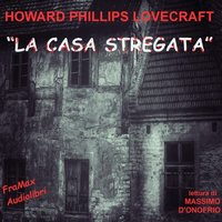 La casa stregata - Howard P. Lovecraft