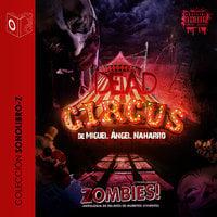 Dead Circus - dramatizado - Miguel Angel Naharro
