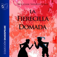 La fierecilla domada - Dramatizado - William Shakespeare