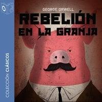 Rebelión en la granja - Dramatizado - George Orwell