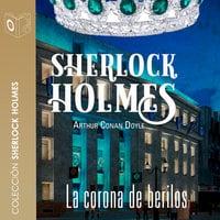 La corona de berilos - Sir Arthur Conan Doyle