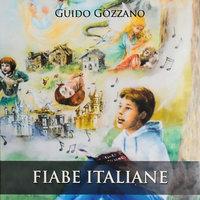 Fiabe italiane - Guido Gozzano