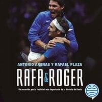 Rafa & Roger - Antonio Arenas, Rafael Plaza