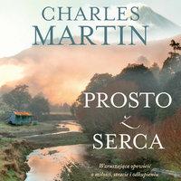 Prosto z serca - Charles Martin