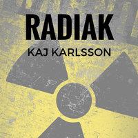 Radiak - Kaj Karlsson