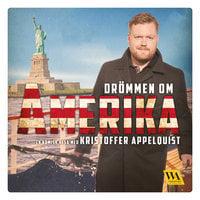 Drömmen om Amerika - Kristoffer Appelquist