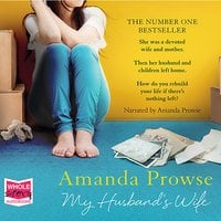 My Husband's Wife - Amanda Prowse