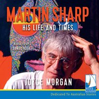 Martin Sharp - Joyce Morgan