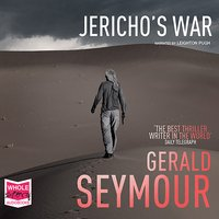 Jericho's War - Gerald Seymour